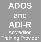 ADOS and ADI-R Accredited Training Provider